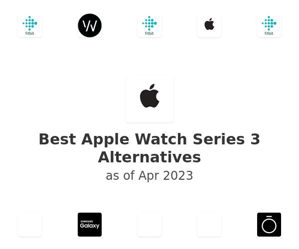 Best Apple Watch Series 3 Alternatives