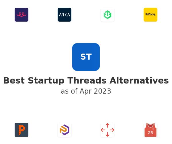 Best Startup Threads Alternatives