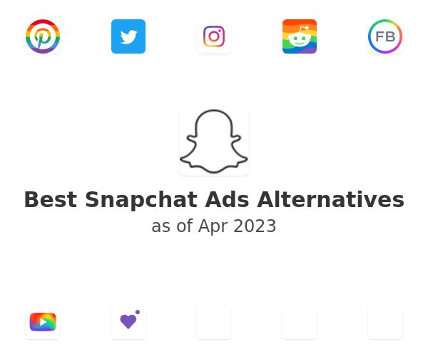 Best Snapchat Ads Alternatives