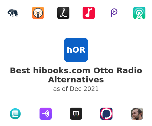Best hibooks.com Otto Radio Alternatives