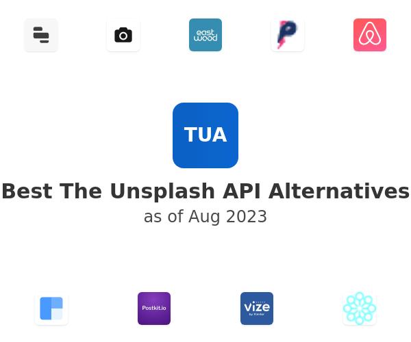 Best The Unsplash API Alternatives