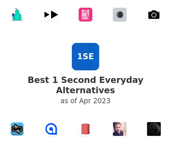Best 1 Second Everyday Alternatives