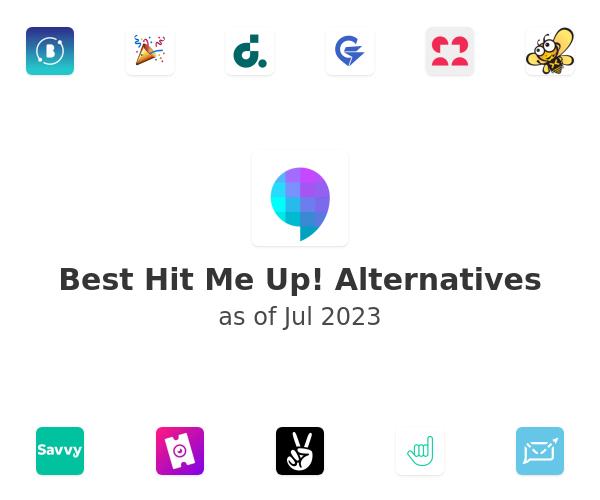 Best Hit Me Up! Alternatives