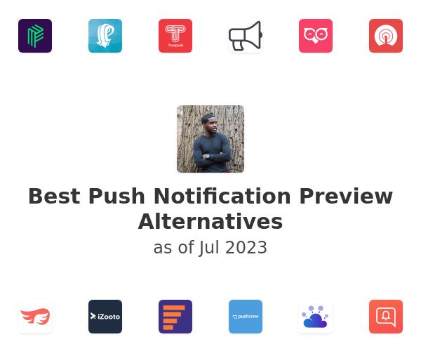 Best Push Notification Preview Alternatives