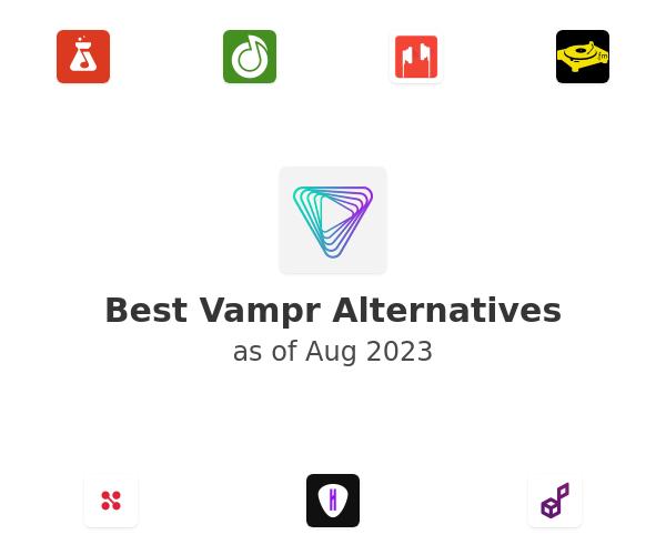 Best Vampr Alternatives