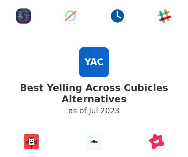 Best Yelling Across Cubicles Alternatives