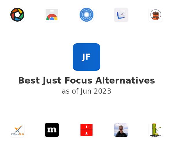 Best Just Focus Alternatives