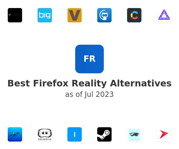 Best Firefox Reality Alternatives