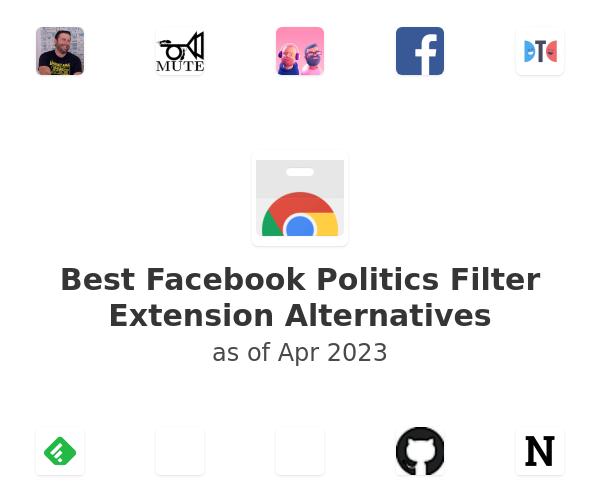 Best Facebook Politics Filter Alternatives