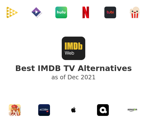 Best IMDB TV Alternatives