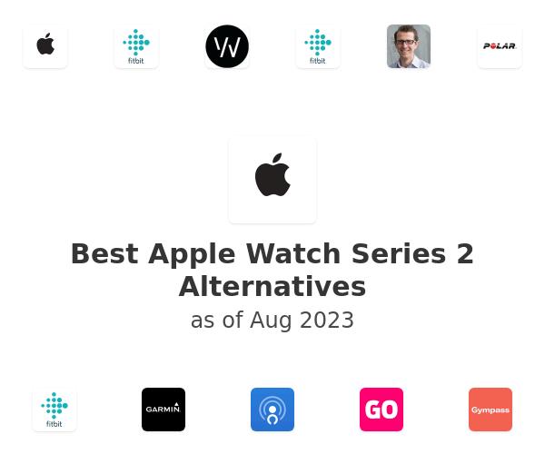 Best Apple Watch Series 2 Alternatives
