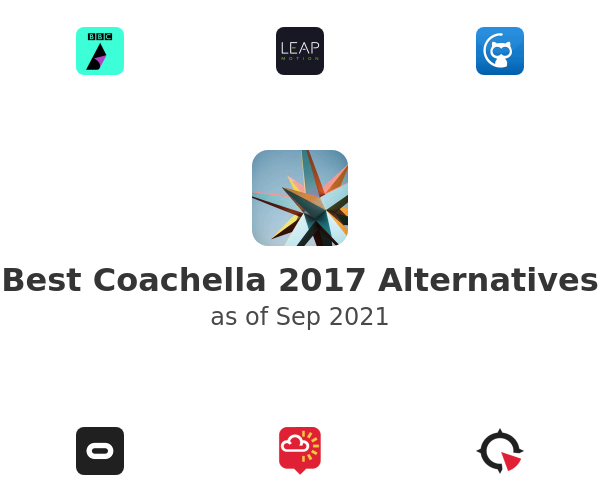 Best Coachella 2017 Alternatives