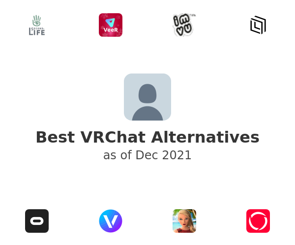 Best VRChat Alternatives