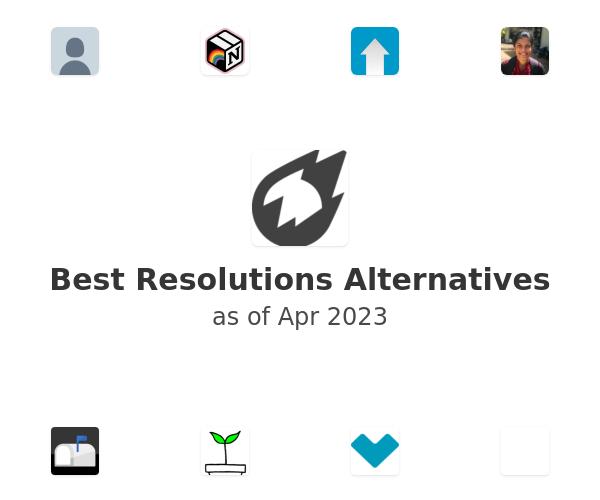 Best Resolutions Alternatives