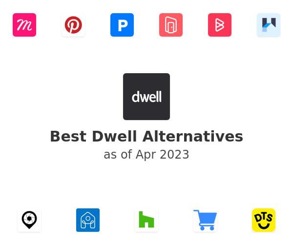 Best Dwell Alternatives