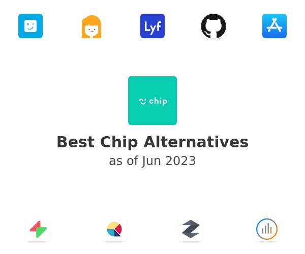 Best Chip Alternatives