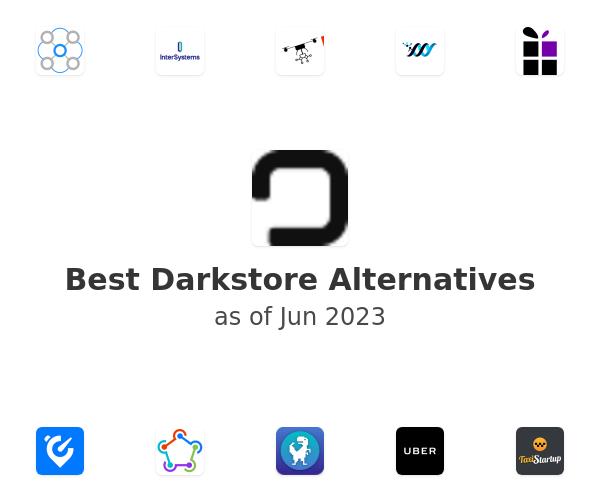Best Darkstore Alternatives