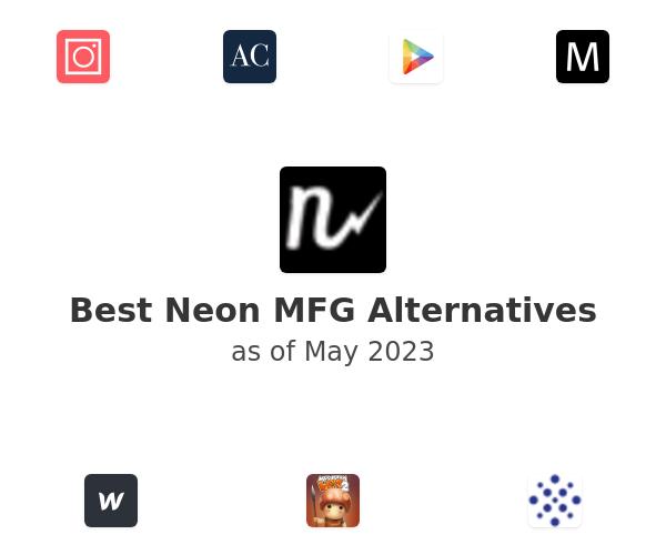 Best Neon MFG Alternatives