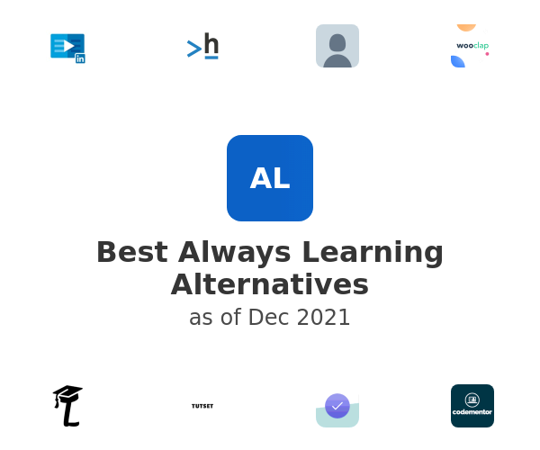 Best Always Learning Alternatives