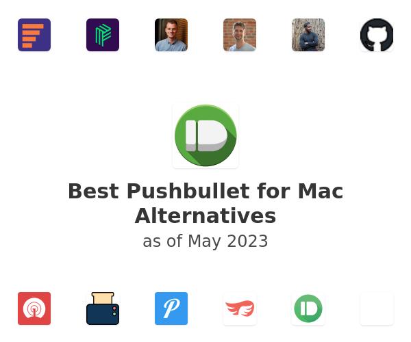 Best Pushbullet for Mac Alternatives