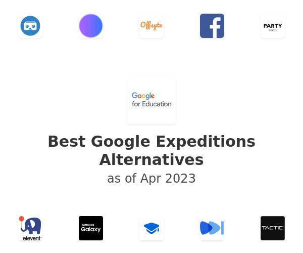Best Google Expeditions Alternatives