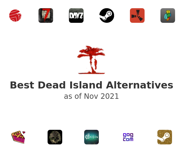 Best Dead Island Alternatives