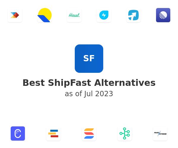 Best ShipFast Alternatives