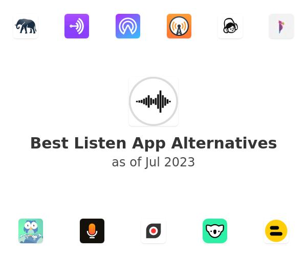 Best Listen App Alternatives