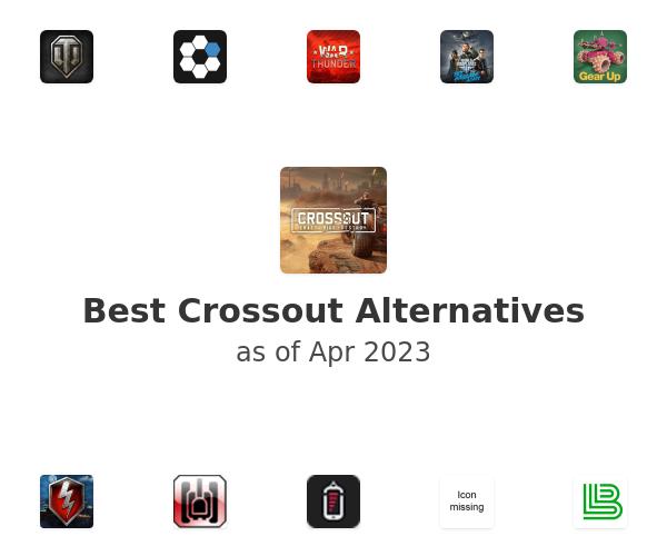 Best Crossout Alternatives