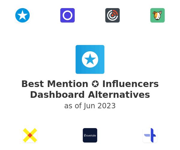 Best Mention ✪ Influencers Dashboard Alternatives