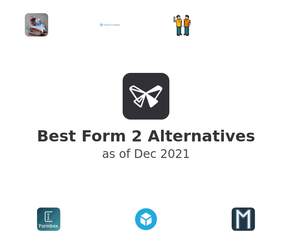Best Form 2 Alternatives