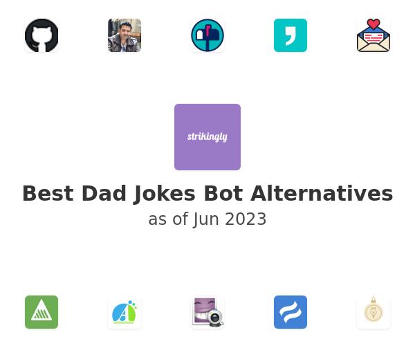Best Dad Jokes Bot Alternatives