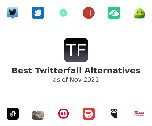 Best Twitterfall Alternatives