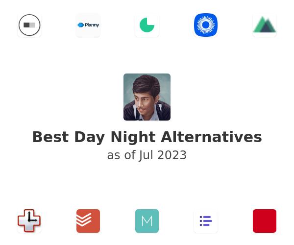 Best Day Night Alternatives