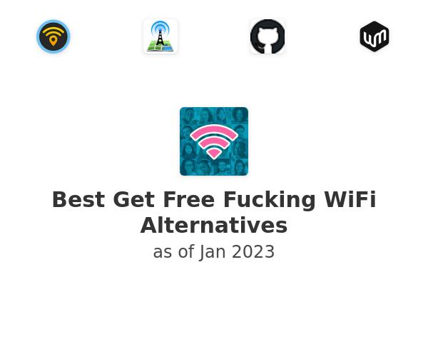 Best Get Free Fucking WiFi Alternatives
