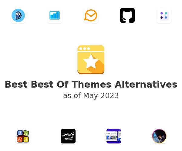 Best Best Of Themes Alternatives