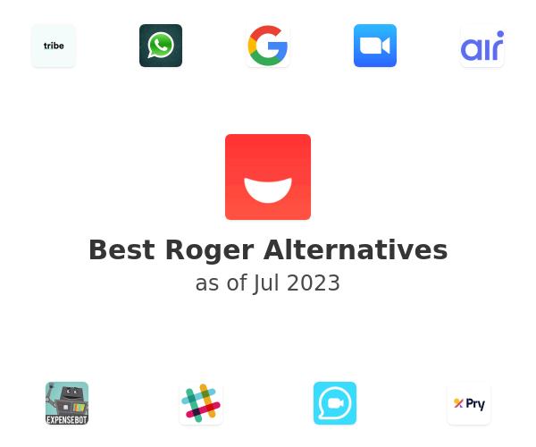 Best Roger Alternatives