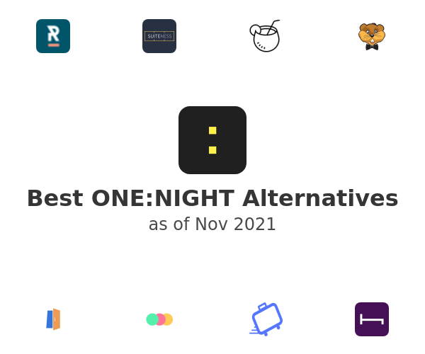 Best ONE:NIGHT Alternatives