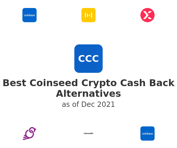 Best Coinseed Crypto Cash Back Alternatives
