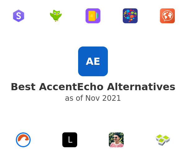 Best AccentEcho Alternatives