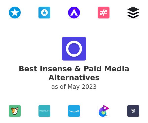 Best Insense & Paid Media Alternatives