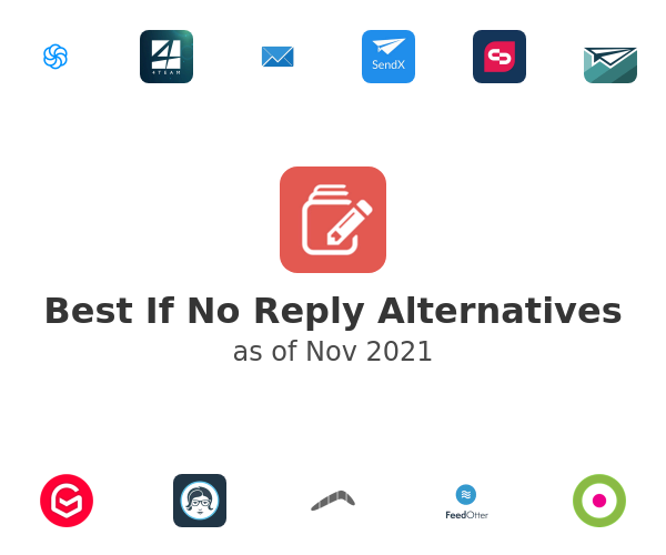 Best If No Reply Alternatives