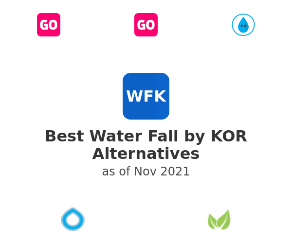Best Water Fall by KOR Alternatives