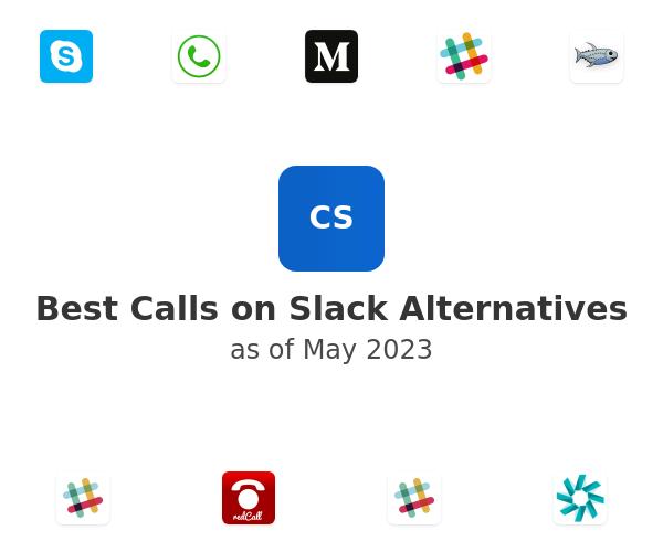 Best Calls on Slack Alternatives