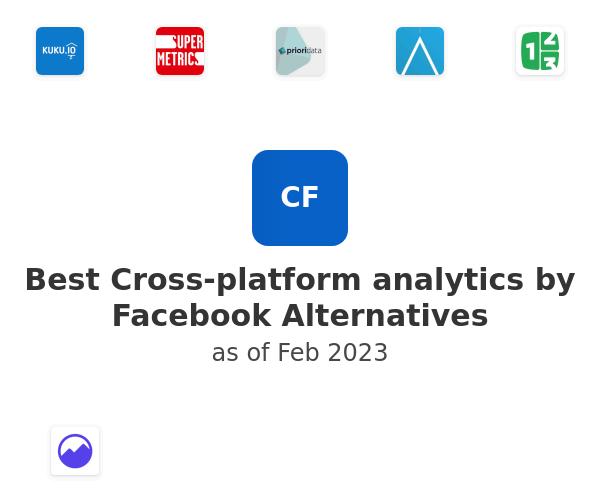 Best Cross-platform analytics by Facebook Alternatives