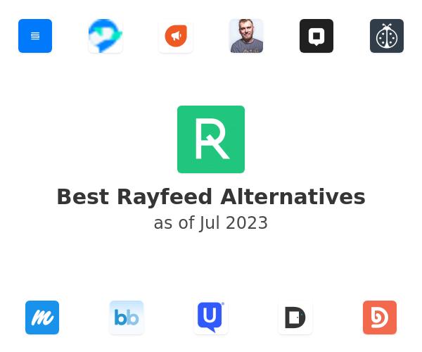 Best Rayfeed Alternatives