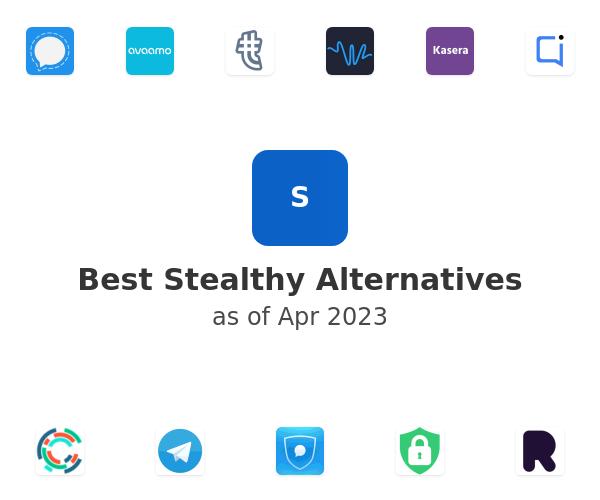 Best Stealthy Alternatives