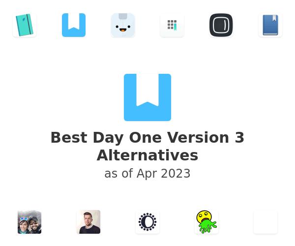 Best Day One Version 3 Alternatives