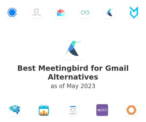 Best Meetingbird for Gmail Alternatives