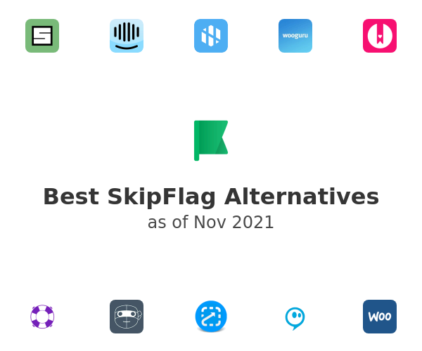 Best SkipFlag Alternatives